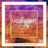 Midnight City - Just Like That Feat Raphaella (Lowsteppa Remix)