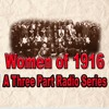 Women of 1916 PART 1