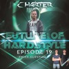 FoH19 By Charter & Twice Guestmix. Future Of Hardstyle Podcast