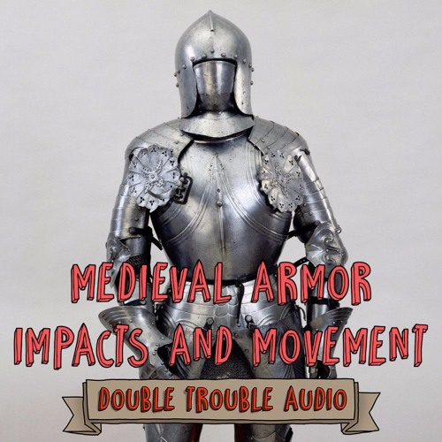 Medieval Armor: Impacts and Movement