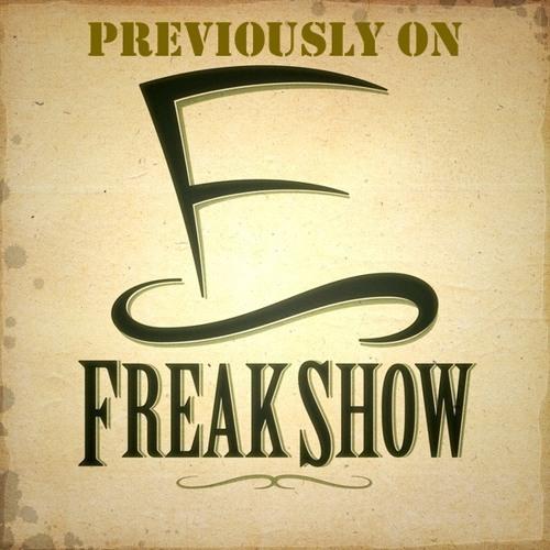 Previously On Freak Show 172: Große Kunst