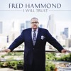 I Will Trust By Fred Hammond Instrumental/Multitrack Stems