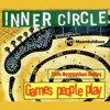 Inner Circle - Games People Play (Toobs MoombahBaas Club Bootleg) (BUY = FREE DOWNLOAD)