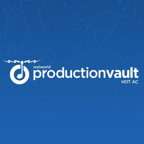 Production vault hot ac feb 39 16 by reelworld listen to music for Production vault