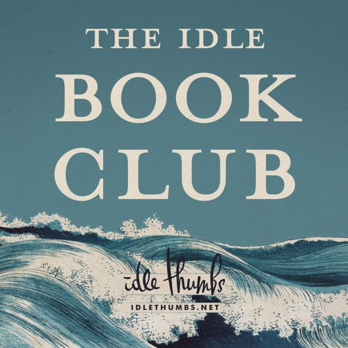 The Idle Book Club Fates And Furies By Idle Thumbs On