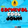 DJ JEL PRESENTS | 2016 CARNIVAL COOL DOWN