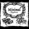 Minimal Mayhem Ep1 ft Twisted Circuit & Bailey Murray