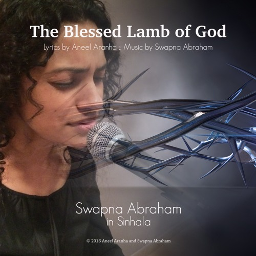 The Blessed Lamb of God by Swapna in Sinhalese