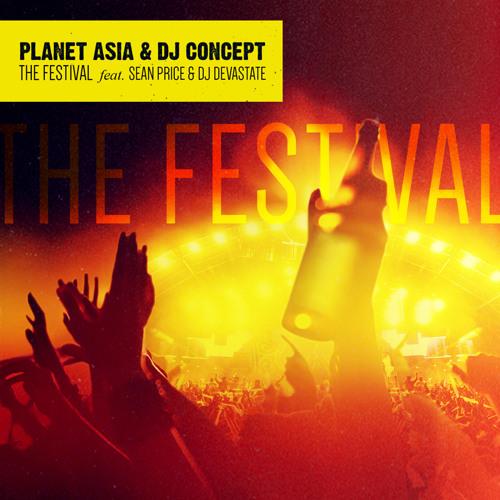 Planet Asia & DJ Concept - The Festival (feat. Sean Price & DJ Devastate)