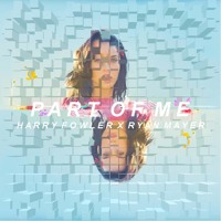 Katy Perry - Part Of Me (Ryan Mayer & Harry Fowler Bootleg) Artwork
