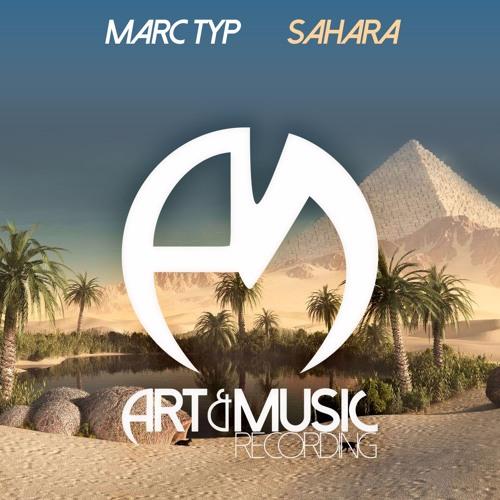 Marc Typ - Sahara [FREE DOWNLOAD]