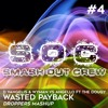 Dimitri Vangelis & Wyman vs Steve Angello - Wasted Payback (DROPPERS Mashup)  [BUY = FREE DOWNLOAD]