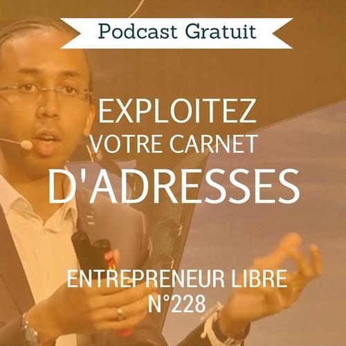 Exploitez votre Carnet d'Adresses - Entrepreneur Libre n°228