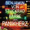 01 Benjamin Von Stuckrad - Barre - Panikherz - Neulich War Ich Mal Wieder In Amerika