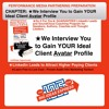 CHAPTER: ★We Interview You To Gain YOUR Ideal Client Avatar Profile