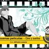 Las buenas películas: relación del cine con el mundo onírico