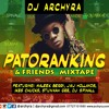 PATORANKING & FRIENDS MIXTAPE (ft Malek Berry, JaiJ Hollands,stunnah Gee,Ike chucks, djspinall)
