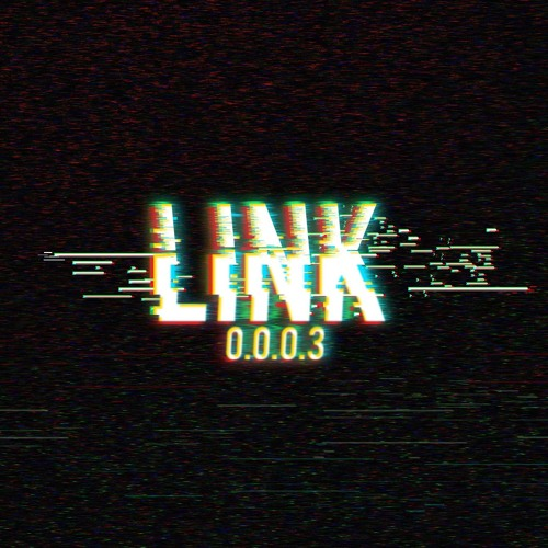 Mix Preview | LINK 0.0.0.3