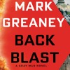 Back Blast by Mark Greaney, Narrated by Jay Snyder