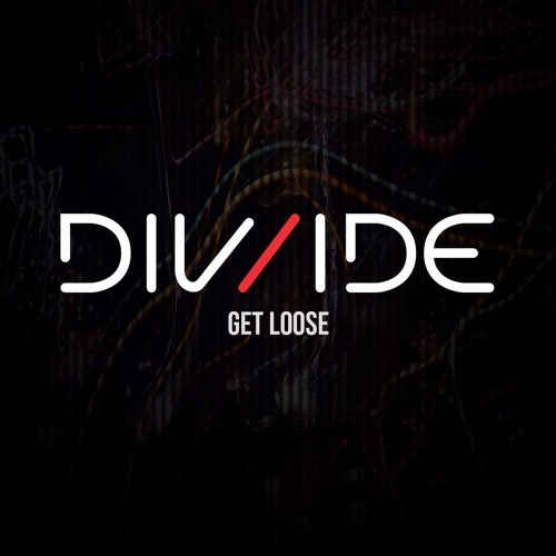 DIV/IDE - Get Loose [Insomniac.com Premiere]