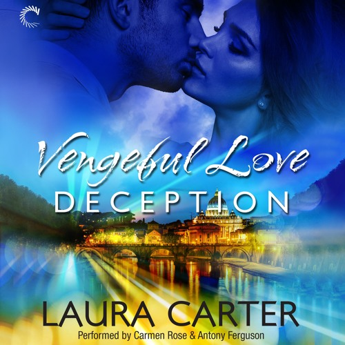 VENGEFUL LOVE: DECEPTION By Laura Carter By HarperAudio_US