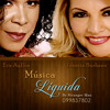 Musica Liquida (Eva ayllon - Juanita Burbano) - Mix by stranger man dj