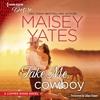 TAKE ME COWBOY by Maisey Yates (A Copper Ridge Novel)