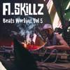 A.Skillz - Beats working Vol 5