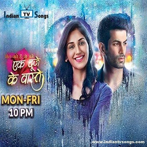 Ek Duje Ke Vaaste Title Song | Sony TV by Indian TV Songs