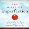 The Gifts Of Imperfection - Week 3