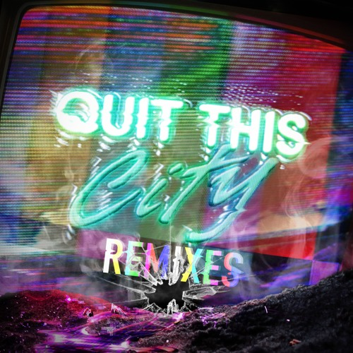 Grandtheft - Quit This City (Remixes)
