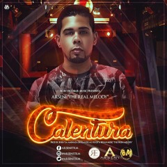 Calentura - Arseni The Real Melody (Prod By. Bory L.A.D.V & Bryan Music)(2016)