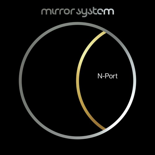 Mirror System - The Colour of Love (N-Port Version)