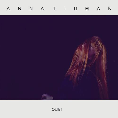 Anna Lidman - Quiet