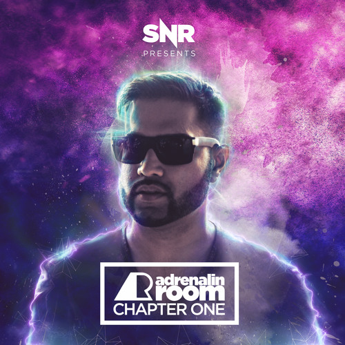 SNR presents Adrenalin Room Chapter One (Album Preview Mix)