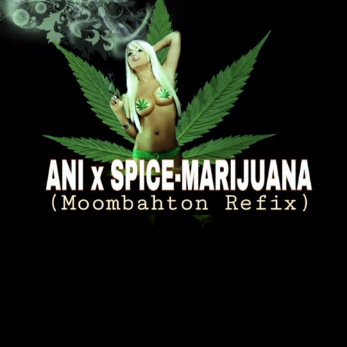 ani x spice marijuana moombahton refix for full version click on buy for free download by. Black Bedroom Furniture Sets. Home Design Ideas