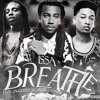 Issa - Breathe Feat. Jacob Latimore