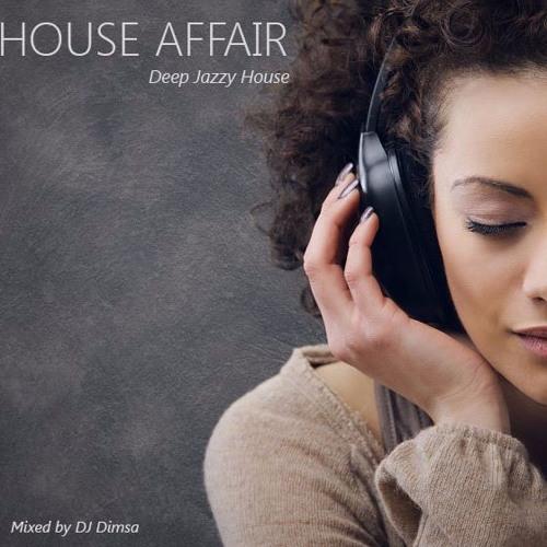 House affair deep jazzy house mix 2016 by dj dimsa for Jazzy house music