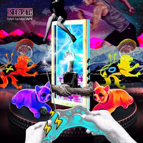 Ravi 1st MIXTAPE [R.EBIRTH]