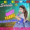 MIX - NO FRIEGES & AMOR PASAJERO -- DULCE MARY YSABEL