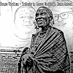 House Victimz - Tribute To Queen Modjadji(Rain Queen) Sample