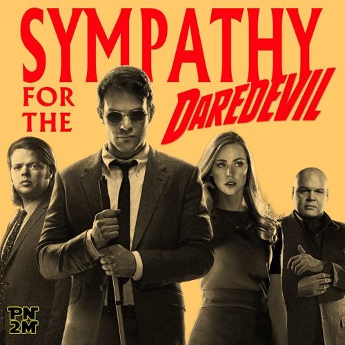 Episode 11 - Sympathy for the Daredevil