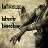 Lafreux - Black Bombay