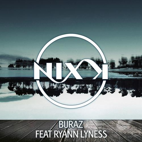 Nix K & Ryann Lyness - Buraz (Original Mix)