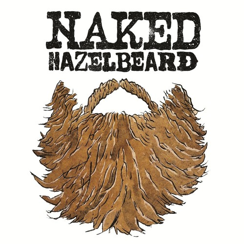 Naked Hazelbeard - Playlist