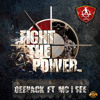 Deepack ft MC I SEE - Fight The Power ! (Official HQ Preview)