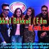 Akkad Bakkad ( Edm Vs Party Mix ) Dj Atik And Dj imran Solapur