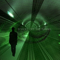 ECHOES OFF THE TUNNEL-119bpm