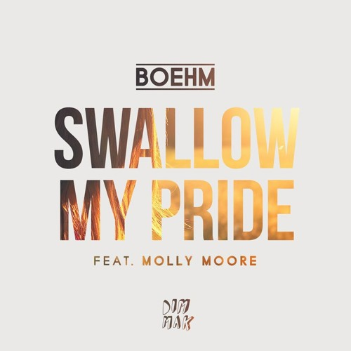 Boehm - Swallow My Pride Feat. Molly Moore