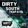 Dirty South Trap Kits [10 Construction Kits + MIDI, Dry Stems] *Royalty Free Instrumentals / Beats*